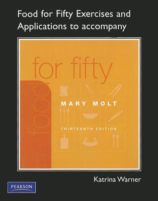 Exercises and Applications Workbook for Food for Fifty By Warner, Katrina