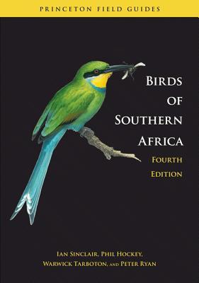 Birds of Southern Africa By Sinclair, Ian/ Hockey, Phil/ Tarboton, Warwick/ Hayman, Peter (ILT)/ Arlott, Norman (ILT)