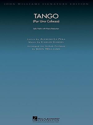 Tango (Por Una Cabeza) By Le Pera, Alfredo (COP)/ Gardel, Carlos (COP)/ Williams, John (CRT)
