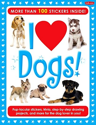 I Love Dogs! Activity Book By Walter Foster Creative Team/ Fisher, Diana (ILT)